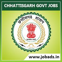 Govt Jobs in Chhattisgarh 2019 | Latest Chhattisgarh